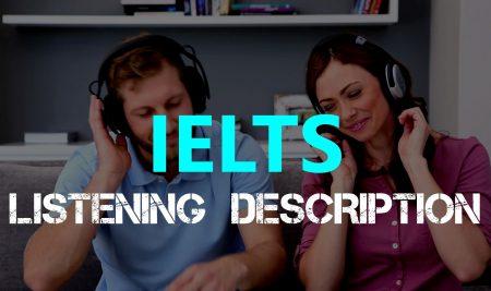 IELTS Listening Description